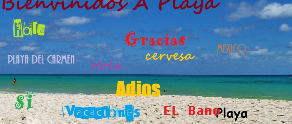 Speaking Spanish in Playa Del Carmen