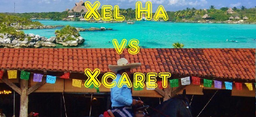 Xel Ha vs Xcaret