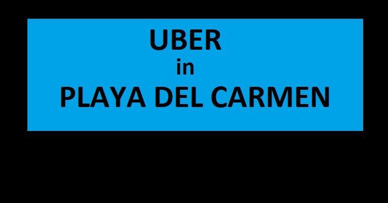 UBER in Playa Del Carmen