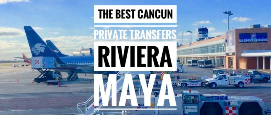 Cancun Private transfer