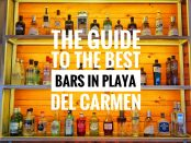 Best bars in Playa Del Carmen