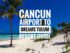 Cancun Airport Transportation to Dreams Tulum