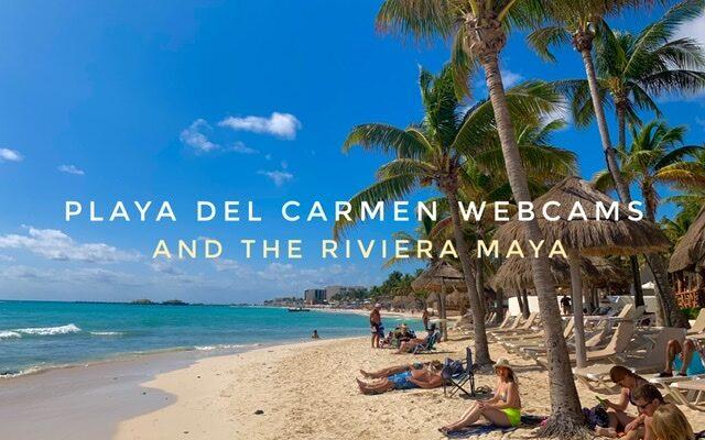 Playa Del Carmen webcams
