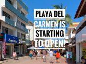 Playa Del Carmen opening